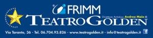 Frimm è il nuovo main sponsor del Teatro Golden di Roma